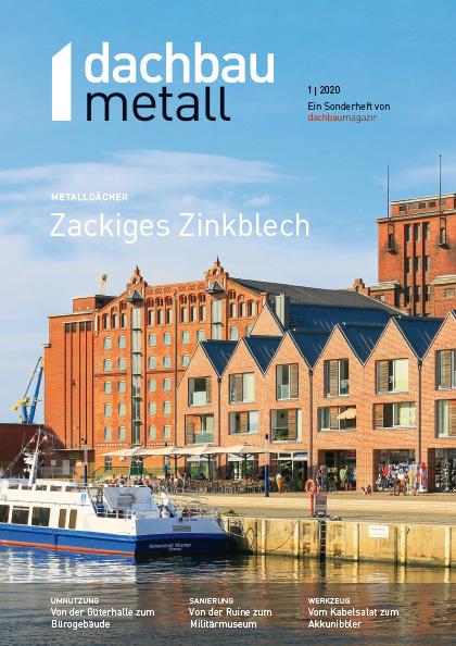 dachbaumagazin Ausgabe 04.2020 dachbaumetall