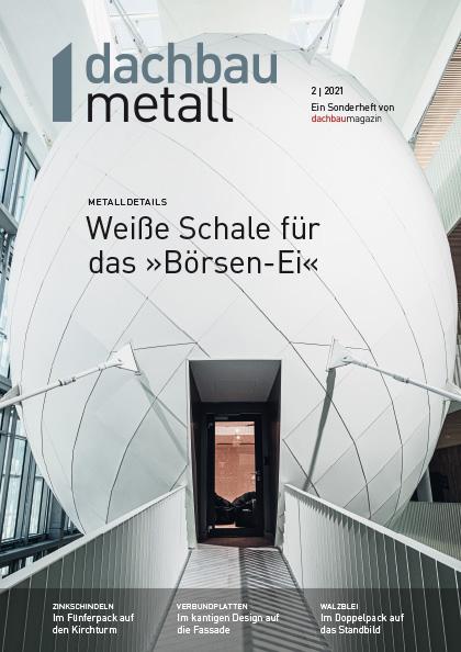 dachbaumagazin Ausgabe 7-8.2021  dachbaumetall