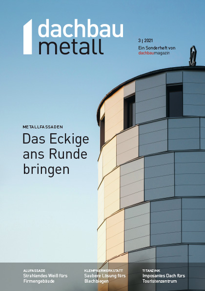 dachbaumagazin Ausgabe 10.2021 dachbaumetall